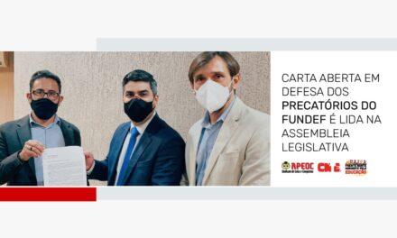CARTA ABERTA EM DEFESA DOS PRECATÓRIOS DO FUNDEF É LIDA NA ASSEMBLEIA LEGISLATIVA