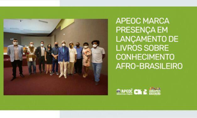 APEOC MARCA PRESENÇA EM LANÇAMENTO DE LIVROS SOBRE CONHECIMENTO AFRO-BRASILEIRO