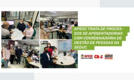 APEOC TRATA DE PROCESSOS DE APOSENTADORIAS COM COORDENADORIA DE GESTÃO DE PESSOAS DA SEDUC