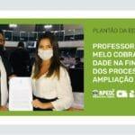 PROFESSOR ANIZIO MELO COBRA CELERIDADE NA FINALIZAÇÃO DOS PROCESSOS DE AMPLIAÇÃO