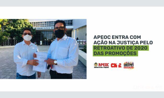APEOC ENTRA COM AÇÃO NA JUSTIÇA PELO RETROATIVO DE 2020 DAS PROMOÇÕES