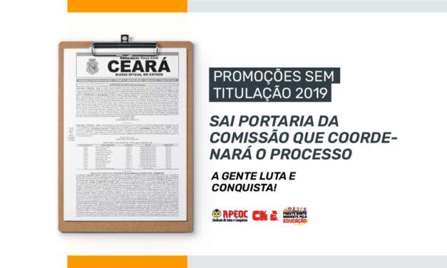 PROMOÇÕES SEM TITULAÇÃO 2019: SAI PORTARIA DA COMISSÃO QUE COORDENARÁ O PROCESSO