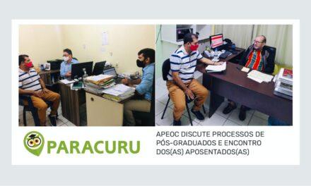 PARACURU: APEOC DISCUTE PROCESSOS DE PÓS-GRADUADOS E ENCONTRO DOS(AS) APOSENTADOS(AS)