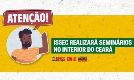 ISSEC REALIZARÁ SEMINÁRIOS NO INTERIOR DO CEARÁ