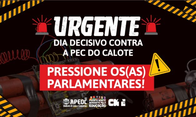 DIA DECISIVO CONTRA A PEC DO CALOTE | PRESSIONE OS(AS) PARLAMENTARES